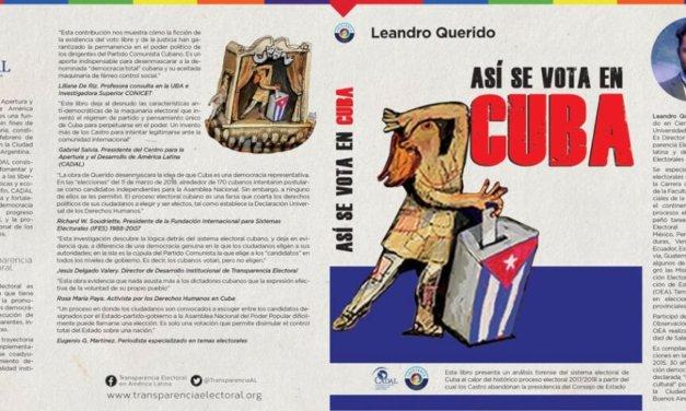 La originalidad de los cubanos: «El libro Así se vota en Cuba es un radiografía de un sistema cuya función es marginar al pueblo de la toma de decisiones»