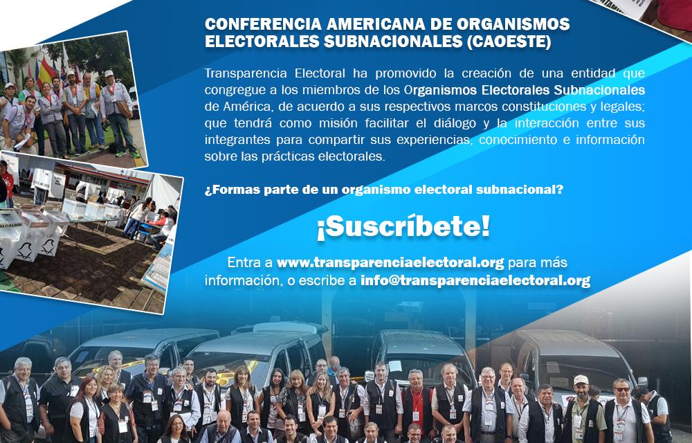 Transparencia Electoral presenta la Confederación Americana de Organismos Electorales Subnacionales (CAOESTE)