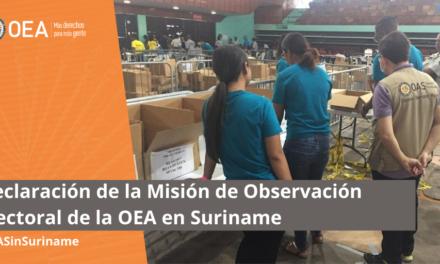 (Suriname) Declaración de la Misión de Observación Electoral de la OEA en Suriname