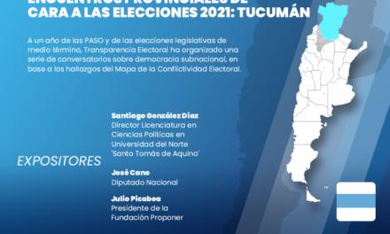 (Argentina) Transparencia Electoral celebrará un webinar sobre las elecciones y la calidad democrática en la provincia de Tucumán, de cara a las elecciones de 2021