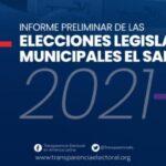 [El Salvador] Transparencia Electoral publicó su «Informe Preliminar de las Elecciones Legislativas y Municipales de El Salvador 2021»